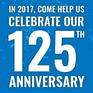 Help us celebrate 125 years!